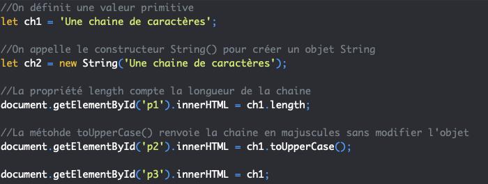 On utilise les propriétés et méthodes du constructeur String avec des valeurs primitives string en JavaScript
