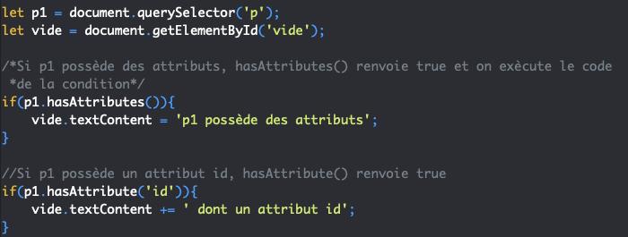 Présentation des méthodes JavaScript DOM hasAttributes et hasAttribute