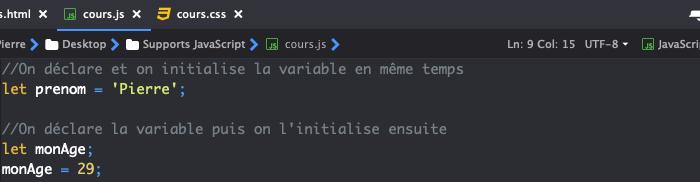 On déclare et on affecte une valeur à une variable en JavaScript