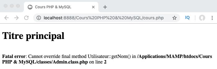 Si on essaie de surcharger une méthode final, une erreur est renvoyée en PHP