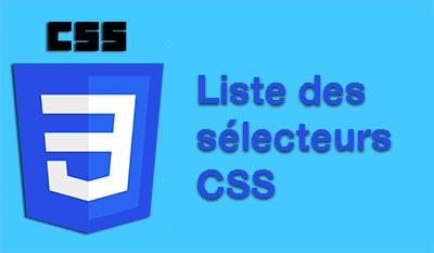 Liste sélecteurs CSS 3 et CSS 4