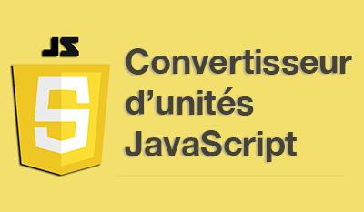 Création d'un convertisseur d'unités Javascript