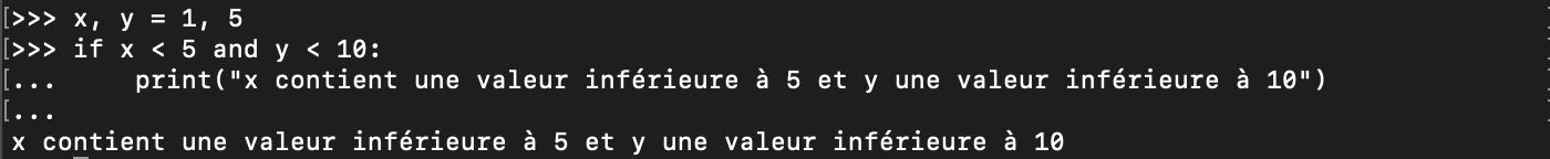 Utilisation de l'opérateur logique and avec les conditions Python