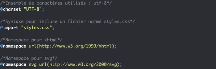 Les règles arobase @ CSS globales