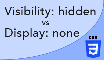 Différence entre visibility: hidden et display: none